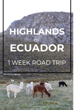 Highlands of Ecuador 1 week road trip itinerary