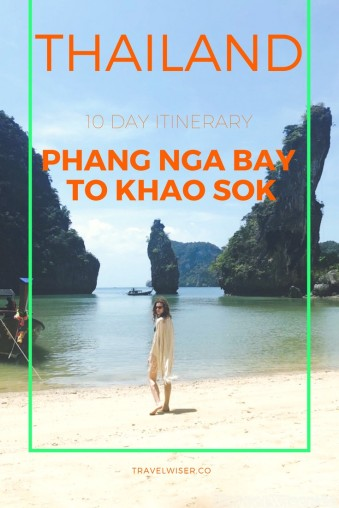 Travel Wiser Thailand 10 day itinerary Phang Nga Bay to Khao Sok
