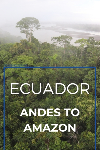 Ecuador trip itinerary from Andes to Amazon