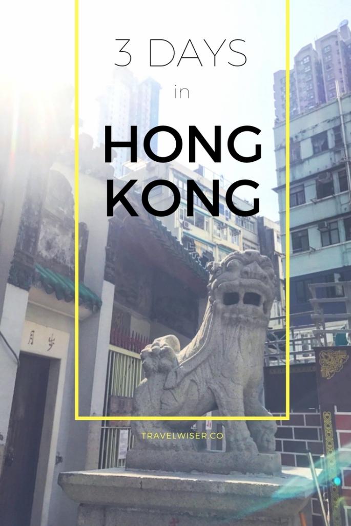 3 days in Hong Kong Pinterest pin
